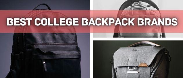Best College Backpack Brands
