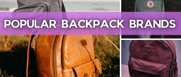 Popular Backpack Brands