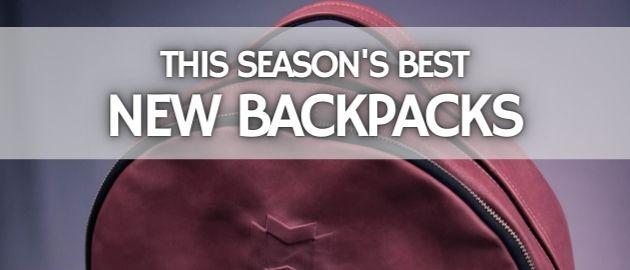 Best New Backpacks