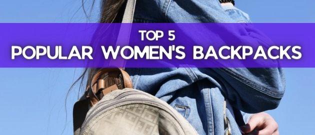 Top 5 Popular Women's Backpacks