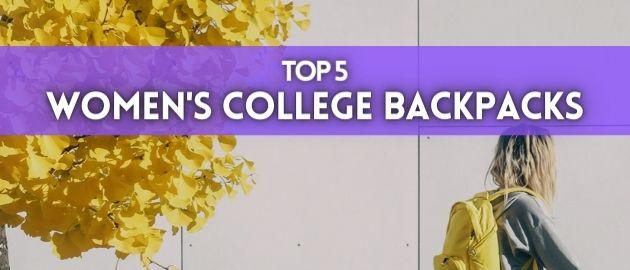 Top 5 Women's College Backpacks