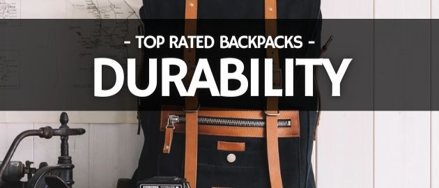 Top Rated Backpacks: Durability