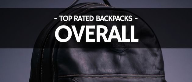 Top Rated Backpacks: Overall