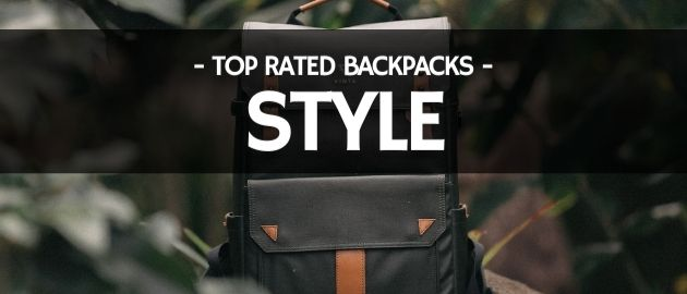 Top Rated Backpacks: Style