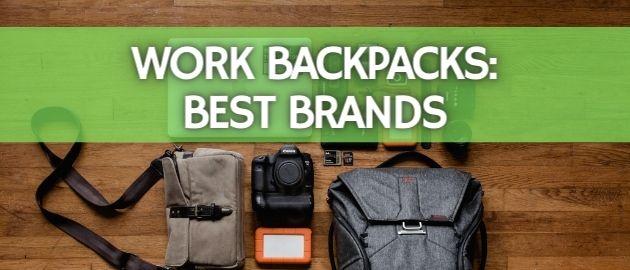 Work Backpacks: Best Brands