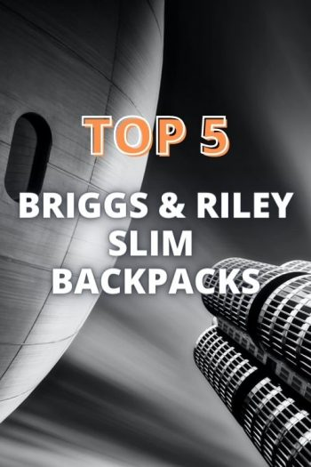 Top 5 Briggs & Riley Slim Backpacks and Bags