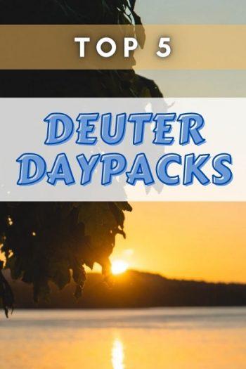 Top 5 Deuter Daypacks and Everyday Bags