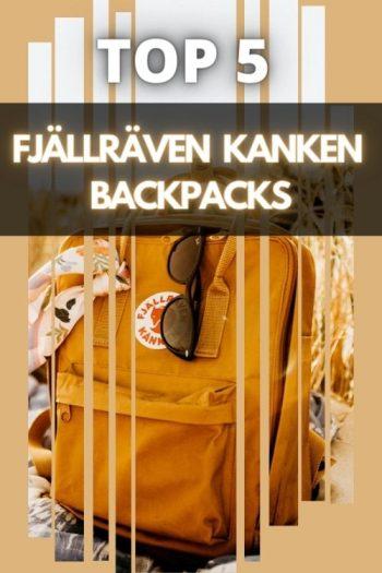 Top 5 Fjällräven Kanken Backpacks and Bags